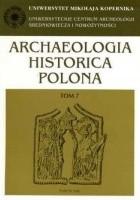 Archaeologia Historica Polona. Tom 7. Życie codzienne w średniowiecznym mieście