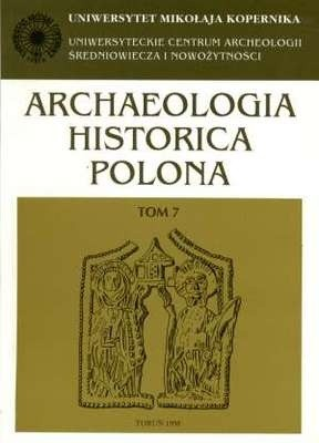 Okładka książki Archaeologia Historica Polona. Tom 7. Życie codzienne w średniowiecznym mieście