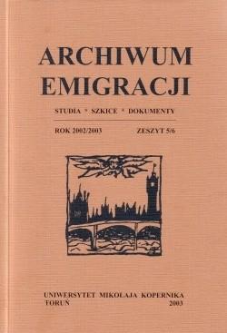Okładka książki Archiwum Emigracji. Studia, szkice, dokumenty. Rok 2002/2003. zeszyt 5/6