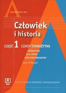 Okładka książki Człowiek i historia. Kształcenie w zakresie rozszerzonym. Część 1. Czasy starożytne. Podręcznik