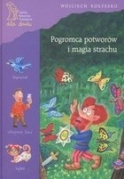 Okładka książki Pogromca potworów i magia strachu