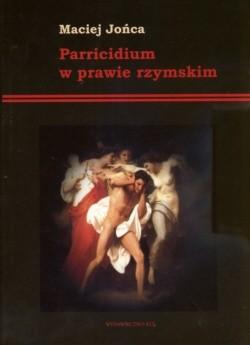 Okładka książki Parricidium w prawie rzymskim
