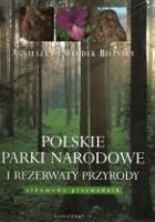 Polskie Parki Narodowe i Rezerwaty Przyrody