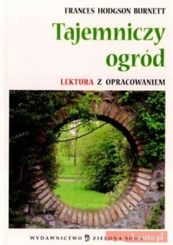 Okładka książki Tajemniczy Ogrďż˝D. Lektura Z Opracowaniem