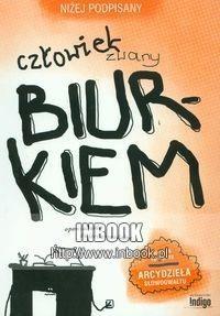 Okładka książki Człowiek zwany Biurkiem