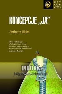 Okładka książki Koncepcje ja - Anthony Elliott