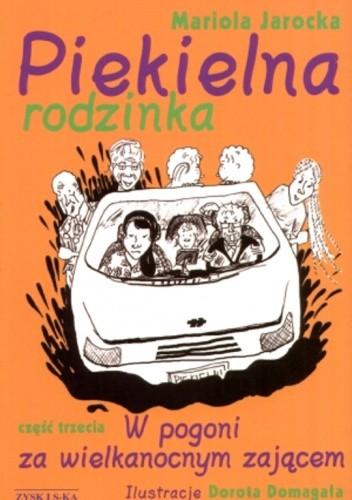 Okładka książki Piekielna rodzinka: W pogoni za wielkanocnym zającem