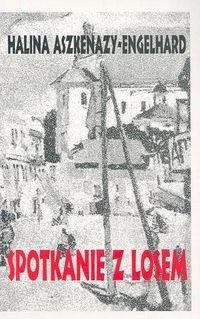 Okładka książki Spotkanie z losem