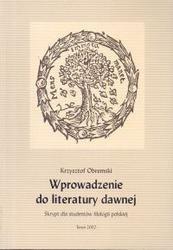 Okładka książki Wprowadzenie do literatury dawnej. Skrypt dla studentów filologii polskiej