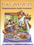 Okładka książki Bajki o zwierzętach. Najpiękniejsze bajki rosyjskie