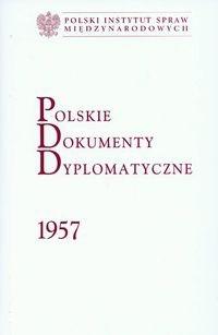 Okładka książki Polskie dokumenty dyplomatyczne 1957