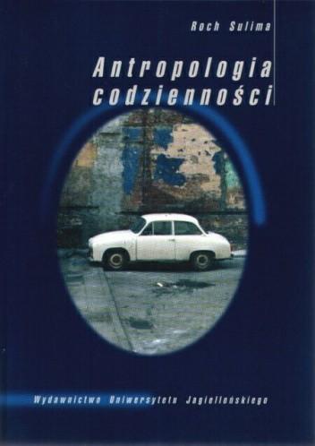 Okładka książki Antropologia codzienności