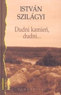 Okładka książki Dudni kamień, dudni...