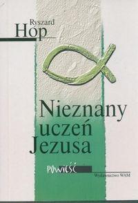 Okładka książki NIEZNANY UCZEŃ JEZUSA