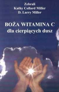 Okładka książki Boża witamina C dla cierpiących dusz