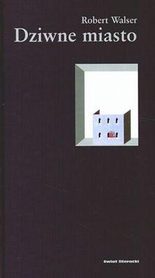 Okładka książki Dziwne miasto