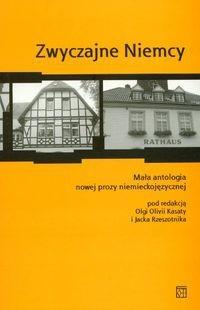 Okładka książki Zwyczajne Niemcy Mała antologia nowej prozy niemieckojęzycznej