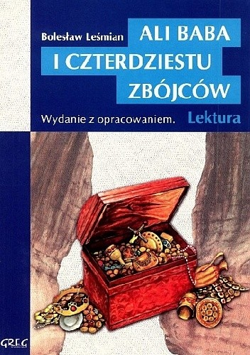 Okładka książki Ali Baba i czterdziestu zbójców. Wydanie z opracowaniem i streszczeniem