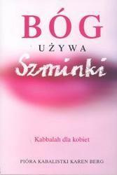 Okładka książki Bóg używa szminki. Kabbalah dla kobiet