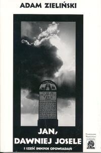 Okładka książki Jan dawniej Josele i sześć innych opowiadań