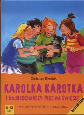 Okładka książki Karolka Karotka i najukochańszy pies na świecie