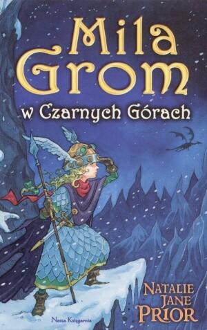 Okładka książki Mila Grom w Czarnych Górach