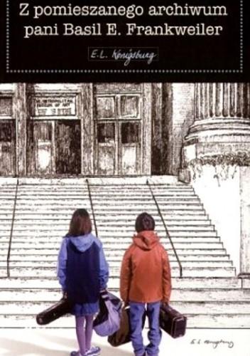 Okładka książki Z pomieszanego archiwum pani Basil E. Frankweiler