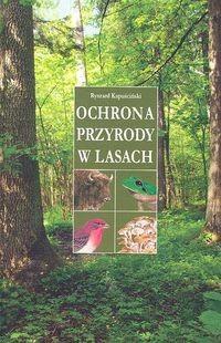 Okładka książki Ochrona przyrody w lasach