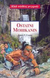 Okładka książki Ostatni Mohikanin /Na podstawie powieści Jamesa Fenimore Coopera
