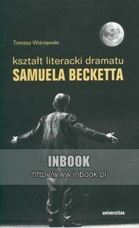 Okładka książki Kształt literacki dramatu Samuela Becketta