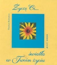 Okładka książki Życzę Ci światła w Twoim życiu