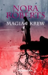 Magia i krew - Nora Roberts