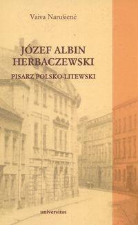 Okładka książki Józef Albin Herbaczewski. Pisarz polsko-litewski