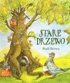 Okładka książki Stare drzewo