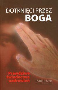 Okładka książki Dotknięci przez Boga