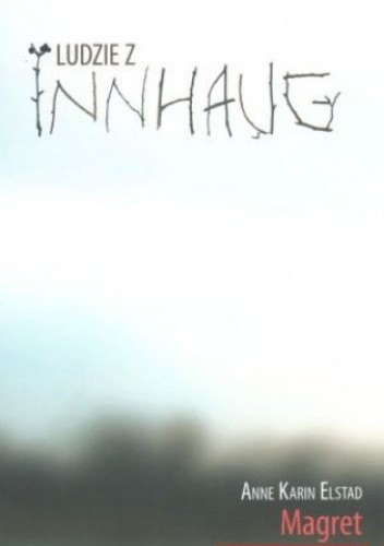 Okładka książki Ludzie z Innhaug. Tom 2. Magret