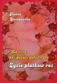 Okładka książki Życie Płatków Róż