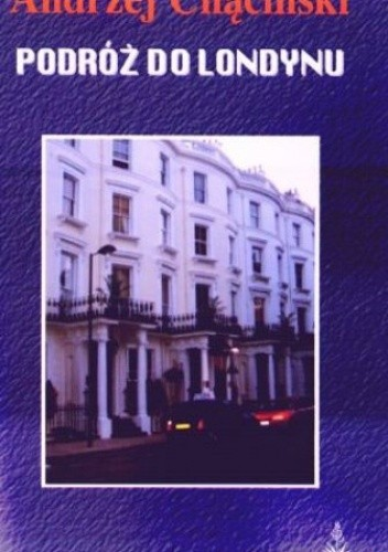Okładka książki Podróż Do Londynu