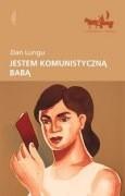 Okładka książki Jestem komunistyczną babą!