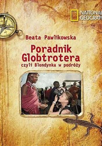 Okładka książki Poradnik Globtrotera czyli Blondynka w podróży
