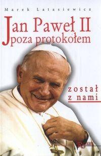 Okładka książki Jan Paweł II poza protokołem