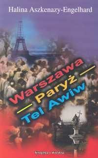Okładka książki Warszawa Paryż Tel Awiw