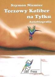 Okładka książki Tęczowy Koliber na Tyłku. Autobiografia