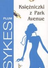 Okładka książki Księżniczki z Park Avenue