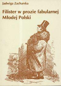 Okładka książki Filister w prozie fabularnej Młodej Polski