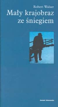 Okładka książki Mały krajobraz ze śniegiem