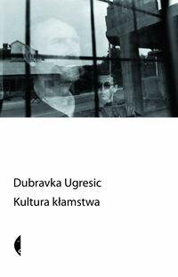 Okładka książki Kultura kłamstwa (eseje antypolityczne)