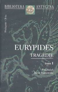 Okładka książki Tragedie. Tom I.