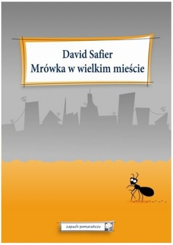 Okładka książki Mrówka w wielkim mieście