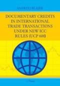 Okładka książki DOCUMENTARY CREDITS  IN INTERNATIONAL TRADE TRANSACTIONS  UNDER NEW ICC RULES (UCP 600)